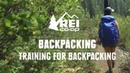 How to Train for Backpacking REI