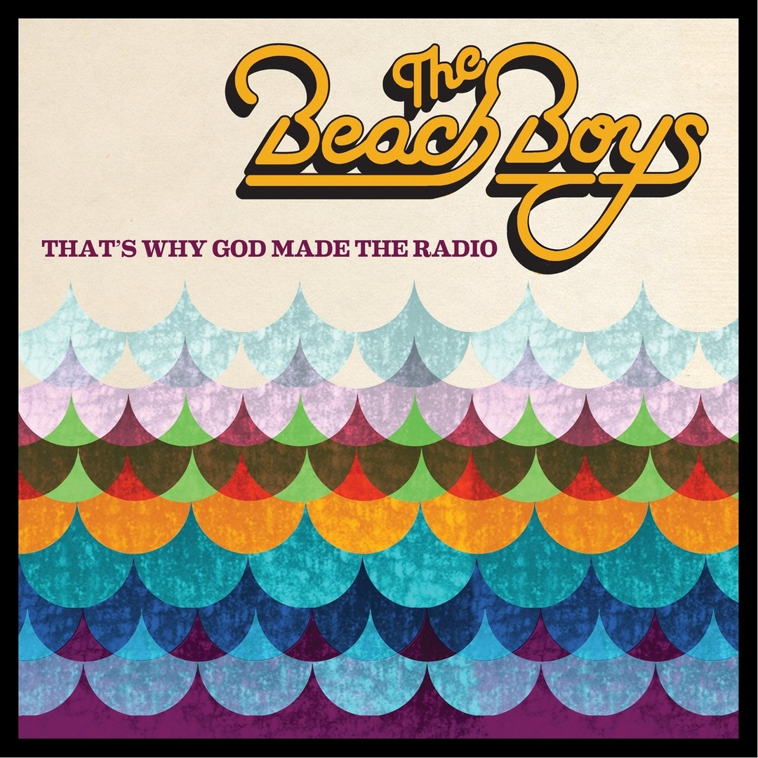 The Beach Boys - Thats Why God Made The Radio