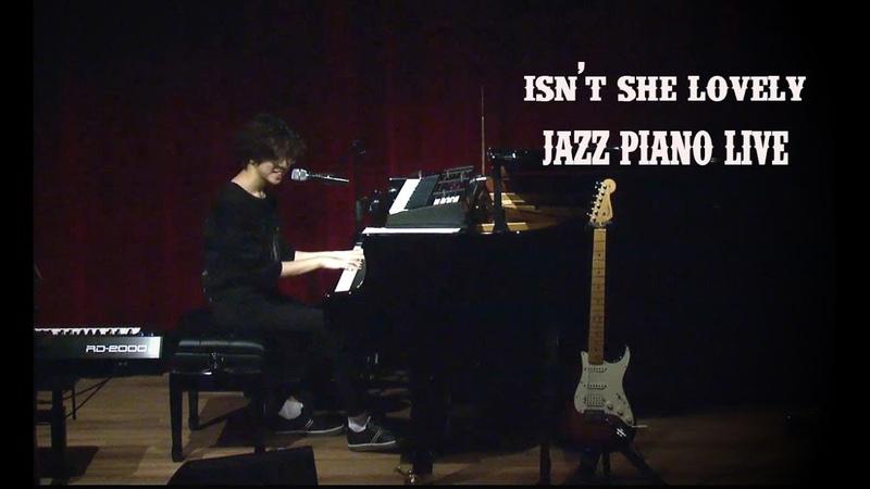 Isn't She Lovely Jazz Piano LIVE