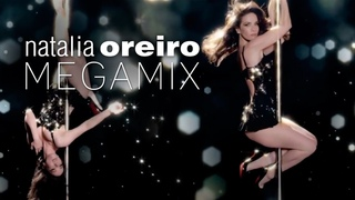 Megamix Audiovisual de Natalia Oreiro | Nasha Natasha |  Наталия Орейро | Grandes Éxitos