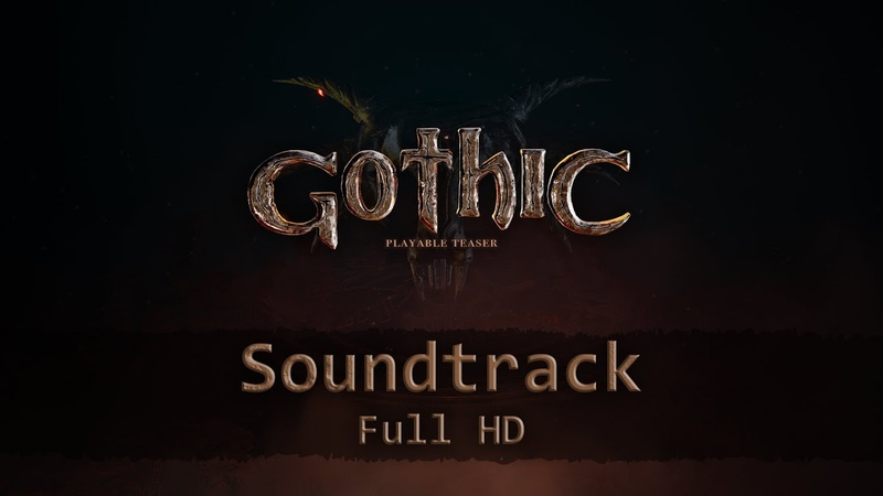 Full soundtrack Gothic Playable Teaser Full HD 4k bonus tracks in the description