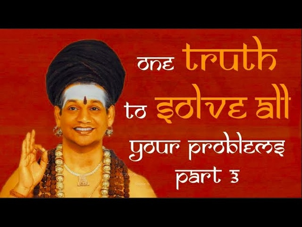 One TRUTH To Solve ALL Your Problems || Part 3 || Dhyana Spurana || 05 March 2006