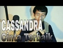 CASSANDRA - Cinta Terbaik Cover by Saeful Misbah