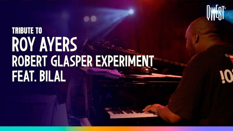 Robert Glasper Experiment Everybody Loves The Sunshine Tribute to Roy Ayers ft Bilal Qwest TV
