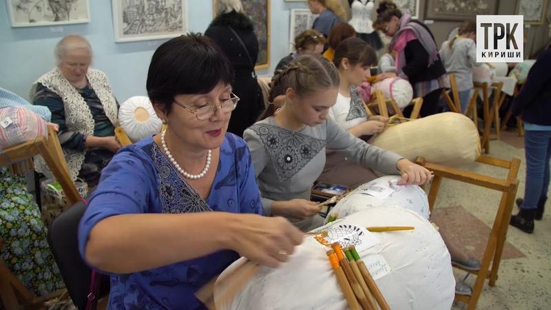 Восьмой открытый конкурс профмастерства по кружевоплетению Киришский сувенир