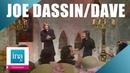 Dave et Joe Dassin Pitié pour nous Seigneur (live officiel)   Archive INA