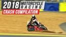2018 Motorcycle Racing Crash Compilation 1