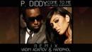 P. Diddy feat. Nicole Scherzinger - Come to Me (Vadim Adamov Hardphol Remix)