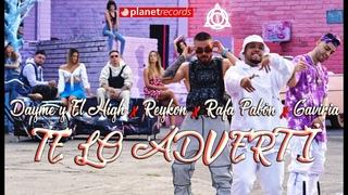 REYKON RAFA PABN DAYME Y EL HIGH GAVIRIA - Te Lo Advert (Official Video) Reggaeton Verano