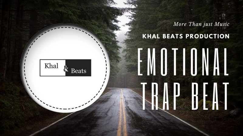 FREE Emotional Trap Beat Khal Beats Production 2020