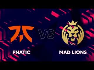 Fnatic vs. MAD Lions.