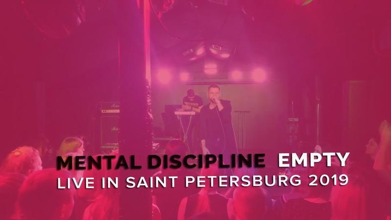 Mental Discipline - Empty (Live in Saint Petersburg 2019)