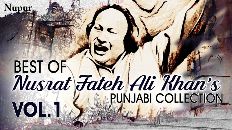 Best Of Nusrat Fateh Ali Khan Evergreen Punjabi Qawwali Hits Collection Vol 1 Nupur Audio