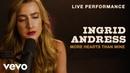 Ingrid Andress - More Hearts Than Mine Live Performance | Vevo