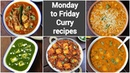 Monday to friday simple curry recipes weekday sabji recipe collection 5 easy indian curries