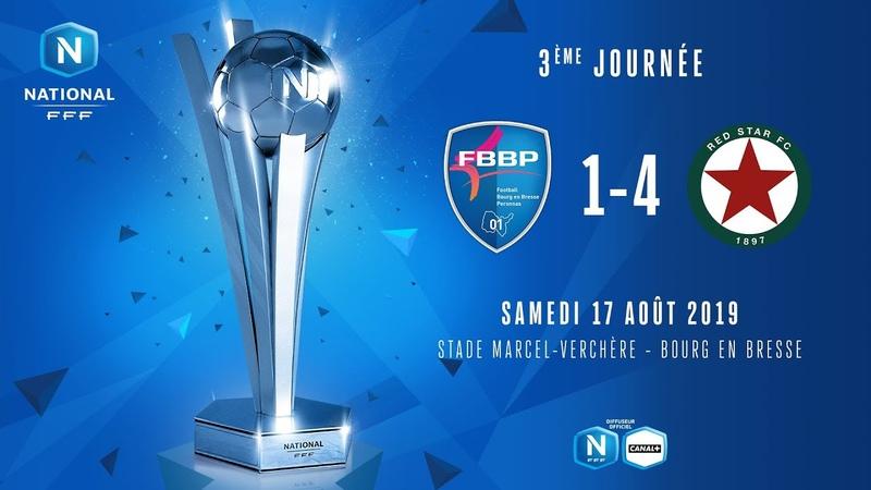J3 : Bourg-Peronnas 01 - Red Star FC (1-4), le résumé I National FFF 2019-2020