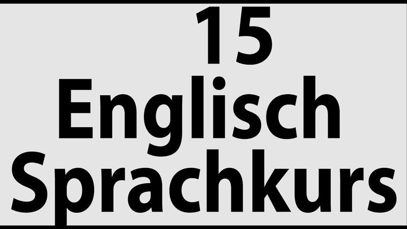 15 Englisch sprachkurse für anfänger in Wortschatz Grammatik Lesen Scheieben Sprechen Hören