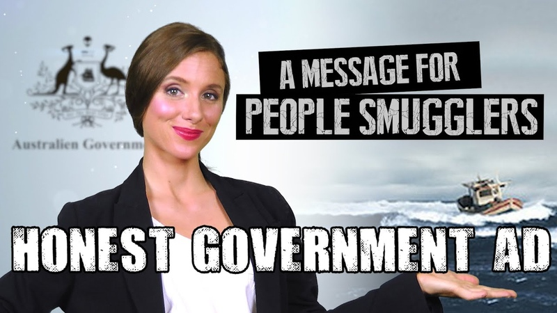 Honest Government Ad Australia's Refugee Policy