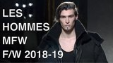 LES HOMMES FALL WINTER 2018-19 FULL FASHION SHOW