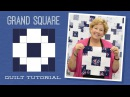 Make a Grand Square Quilt with Jenny Doan of Missouri Star Video Tutorial