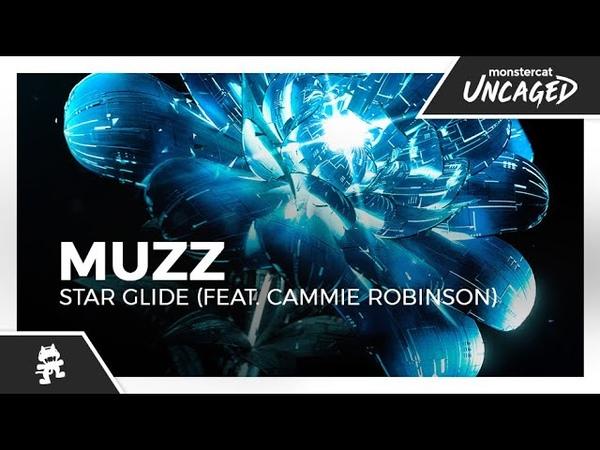 MUZZ - Star Glide (feat. Cammie Robinson) [Monstercat Official Music Video]