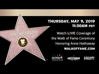 Anne Hathaway - Walk of Fame Ceremony - Live Stream