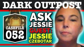 Dark Outpost 09-03-2020  Ask Jessie