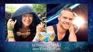 Le Don des Étoiles avec Elena Danaan ! Révélations pour l'humanité sur la présence extraterrestre !