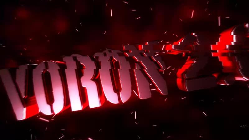 Intro by Voron 2 0