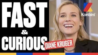 Diane Kruger - Nolan ou Dolan ?   Fast & Curious   Konbini