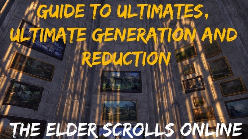 Guide to Ultimates, Ultimate Generation Reduction | The Elder Scrolls Online
