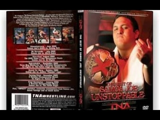 TNA Unstoppable: The Best Of Samoa Joe (2006) - Часть 2