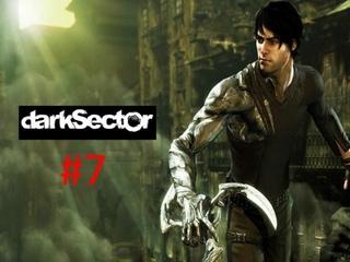 Прохождение игры Dark Sector часть #7 (Глава седьмая Промышленная Революция)
