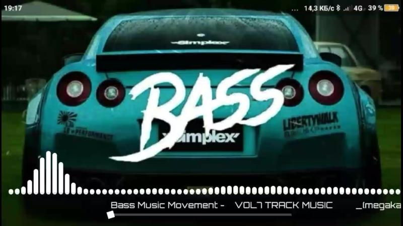 Bass Music Movement VOL7 TRACK MUSIC