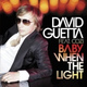 David Guetta, Steve Angello feat. Cozi - Baby When the Light (feat. Cozi)