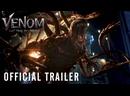 Веном 2 – официальный трейлер