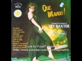 Les Baxter &amp 101 Strings Orchestra - Boca Chica - 1970 Lounge