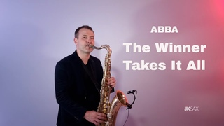 Abba - The Winner Takes It All (Saxophone Cover by JK Sax)