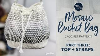 Mosaic Bucket Bag Crochet-Along: Part 3 (of 3)