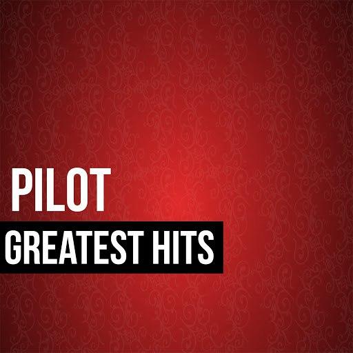 pilot альбом Pilot Greatest Hits
