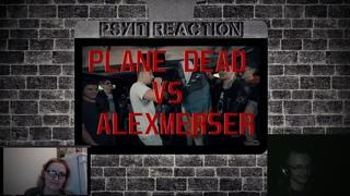 PSYIT REACTION СМОТРЯТ: PLANE DEAD VS ALEXMERSER (SLOVO BACK 2 BEAT)