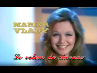 Марина Влади [Marina Vlady] - Le voleur de chevaux (1973)