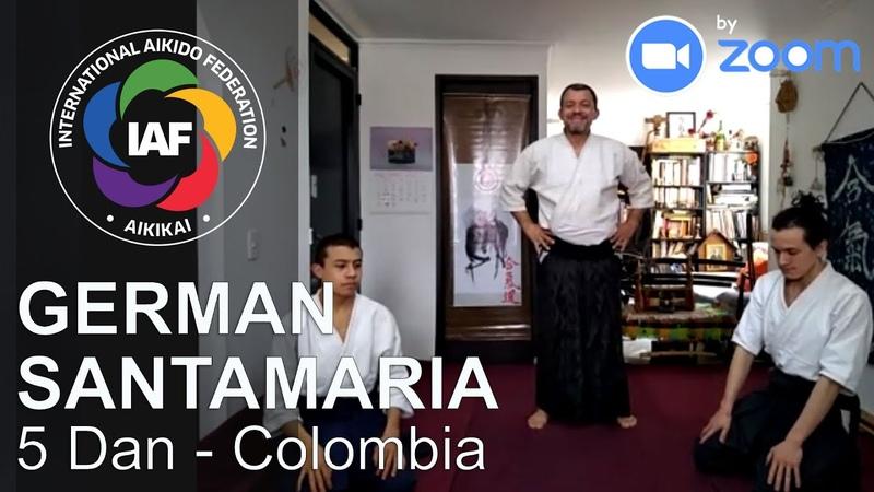 German Santamaria Shidoin 5 Dan Zoom Aikido Class Colombia IAF campaign