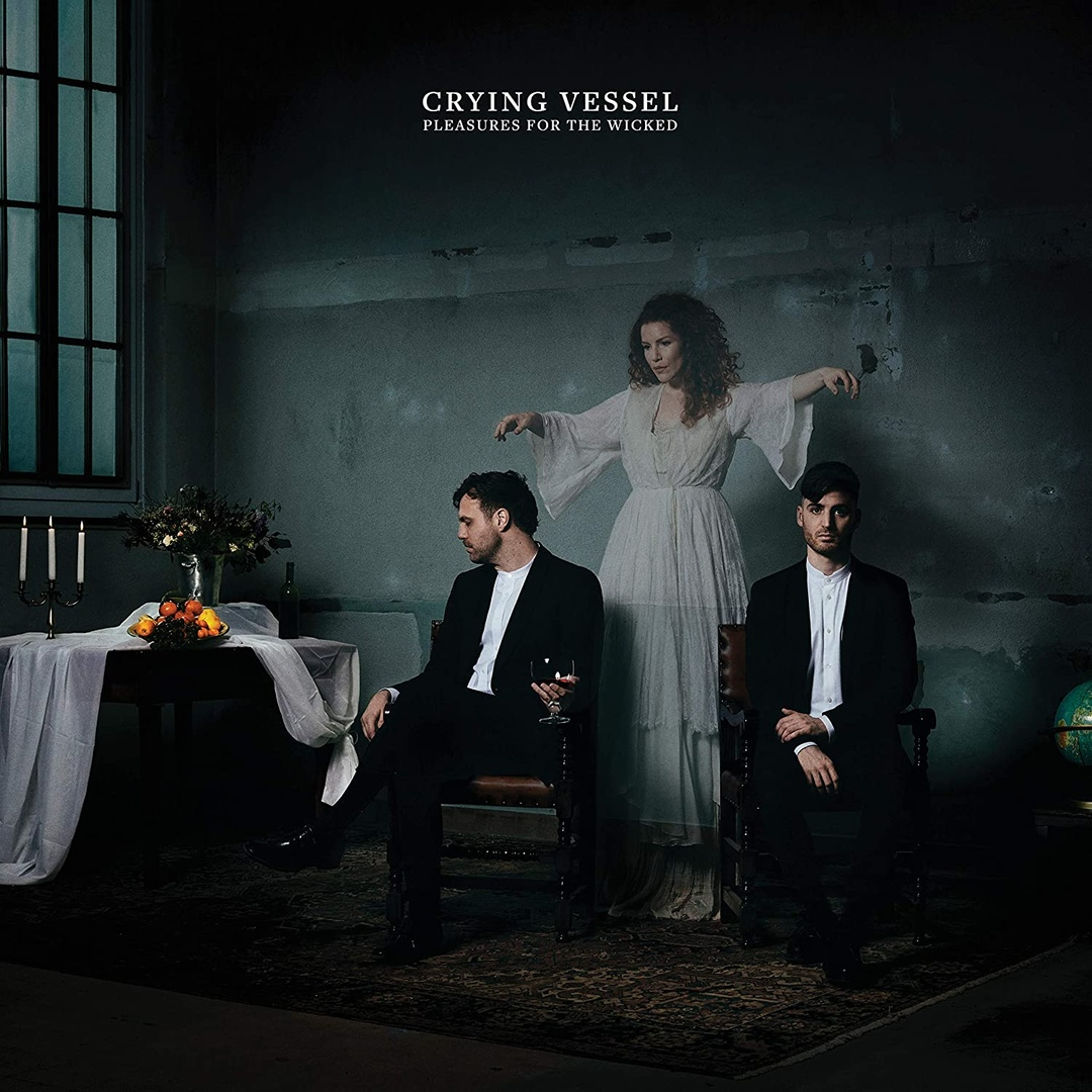Crying Vessel - Pleasures For The Wicked
