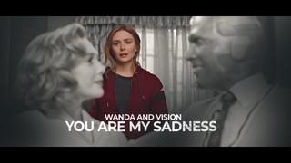 Wanda Maximoff (+Vision) | YOU ARE MY SADNESS