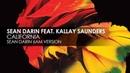 Sean Darin featuring Kallay Saunders - California (Sean Darin 6AM Version)