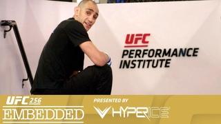 UFC 256: Embedded - Эпизод 2