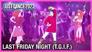 Just Dance 2022: Last Friday Night (.) by Katy Perry | Official Track Gameplay [US]