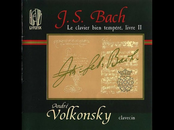 J S Bach The Well Tempered Clavier II played by André Volkonsky rare recording