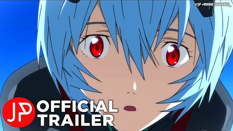 Evangelion 3 0 1 0 Thrice Upon a Time 2021 Official Trailer